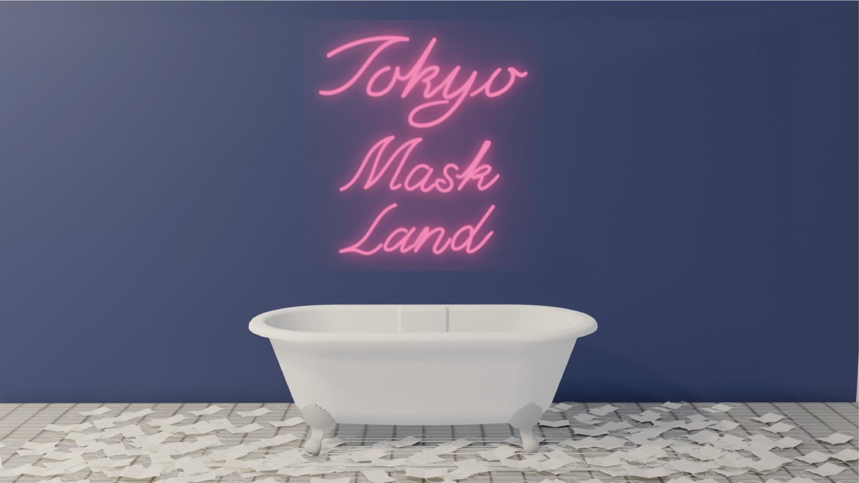 東京マスクランド